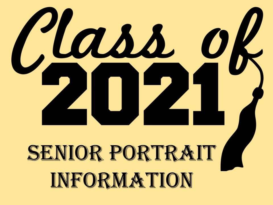 Senior portrait reminder for Class of 2021